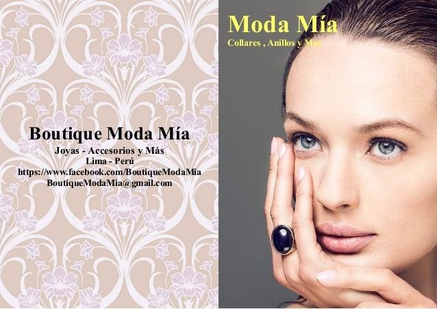 Boutique Moda Mía Joyas - Accesorios y Más Lima - Perú https://www.facebook.com/BoutiqueModaMia BoutiqueModaMia@gmail.com ...
