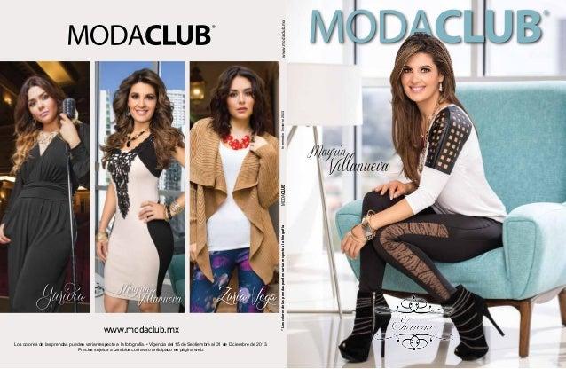 *LoscoloresdelasprendaspuedenvariarrespectoalafotografíaIntermedioInvierno2013www.modaclub.mx Los colores de las prendas p...