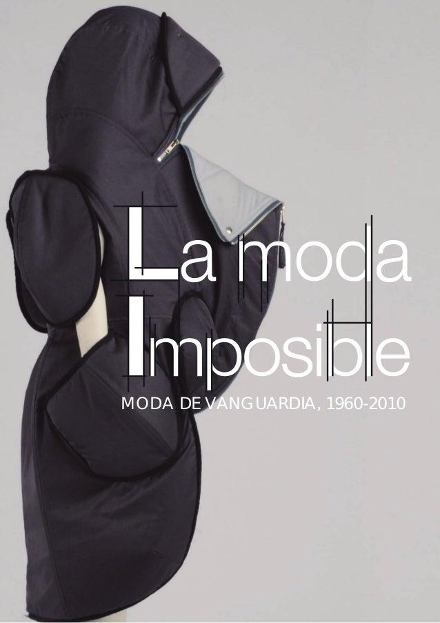 MODA DE VANGUARDIA, 1960-2010                            1