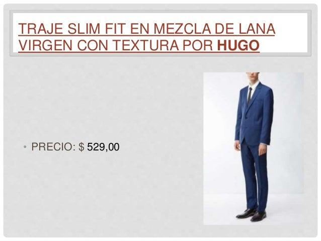 TRAJE SLIM FIT EN MEZCLA DE LANA VIRGEN CON TEXTURA POR HUGO • PRECIO     529 209704a201f