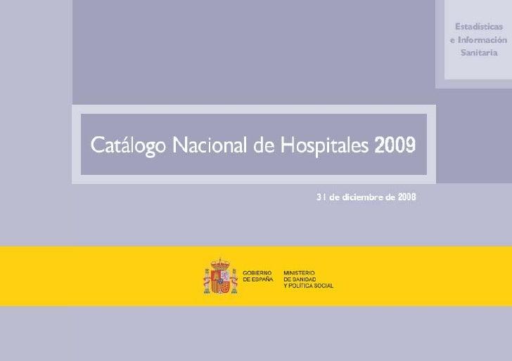 Instituto de Información Sanitaria       Mercedes Alfaro Latorre, DirectoraÁrea de Información y Estadísticas Asistenciale...