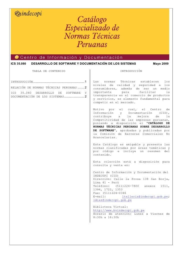 ICS 35.080          DESARROLLO DE SOFTWARE Y DOCUMENTACIÓN DE LOS SISTEMAS                                      Mayo 2009 ...