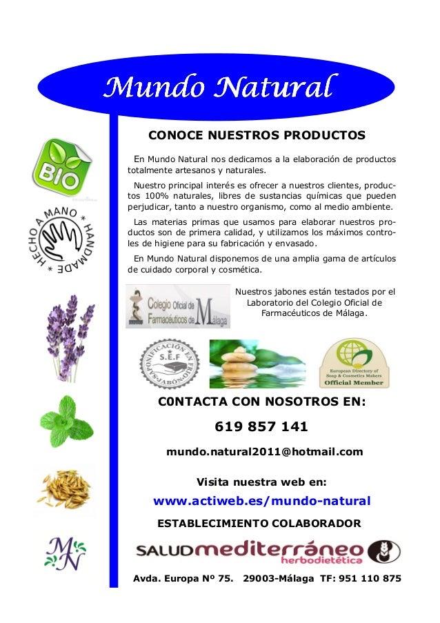 En Mundo Natural nos dedicamos a la elaboración de productos totalmente artesanos y naturales. Nuestro principal interés e...