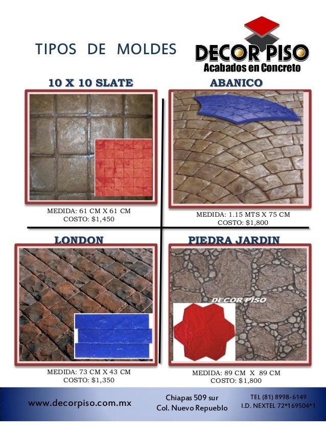 TIPOS DE MOLDES   10 X 10 SLATE                         ABANICO   MEDIDA: 61 CM X 61 CM                                   ...