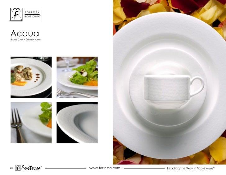 ForTessa                    Tm         Bone chinaacquaBone china dinnerWare23       Fortessa          ®                   ...