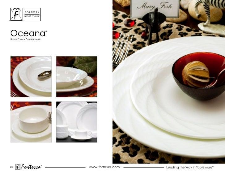 ForTessa                    Tm         Bone chinaoceanaBone china dinnerWare                             ®25       Fortess...