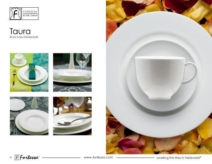 ForTessa                    Tm         Bone chinaTauraBone china dinnerWare31       Fortessa          ®                   ...