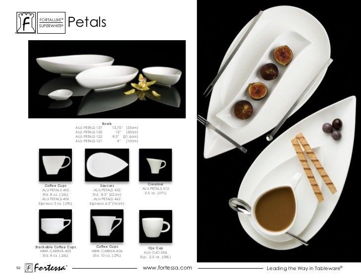 ForTaLuxe®       suPerWhiTe®        Petals                                            Bowls                              A...