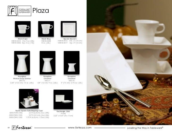 ForTaLuxe®               suPerWhiTe®         Plaza             Stack Cups                  Stack Mug                     S...