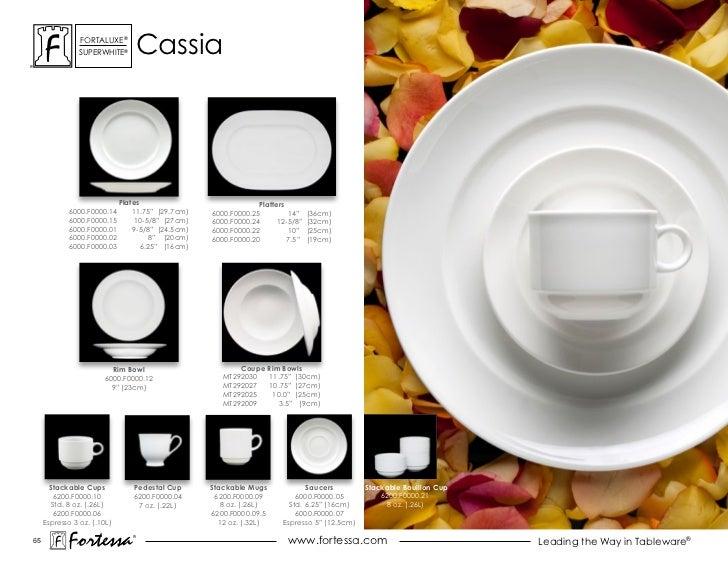ForTaLuxe®                suPerWhiTe®         cassia                             Plates                             Platte...