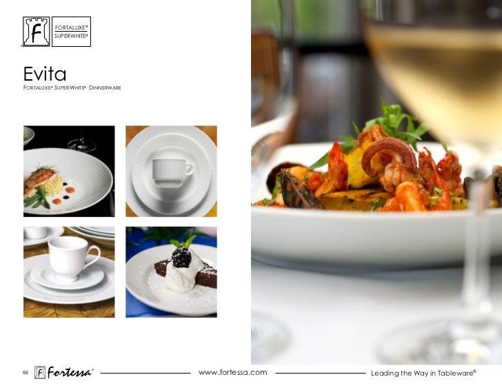 ForTaLuxe®          suPerWhiTe®evitaForTaLuxe® suPerWhiTe® dinnerWare66       Fortessa         ®                          ...