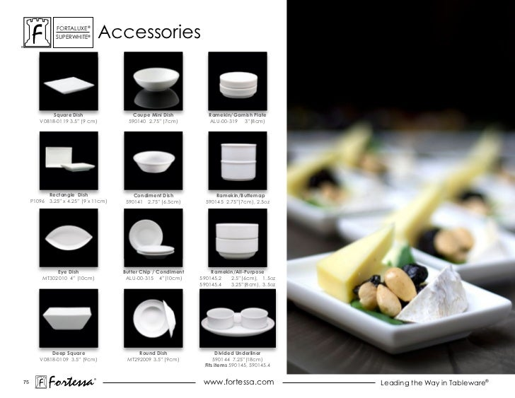 ForTaLuxe®              suPerWhiTe®        accessories             Square Dish                 Coupe Mini Dish           R...