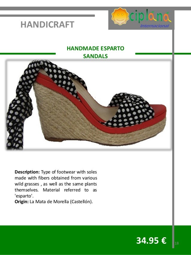 HANDICRAFT                         HANDMADE ESPARTO                             SANDALSDescription: Type of footwear with ...