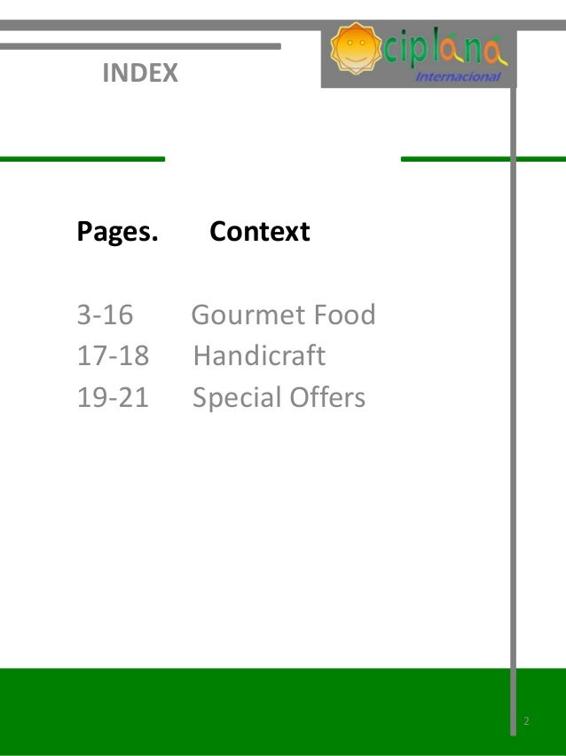 INDEXPages.    Context3-16     Gourmet Food17-18    Handicraft19-21    Special Offers                          2