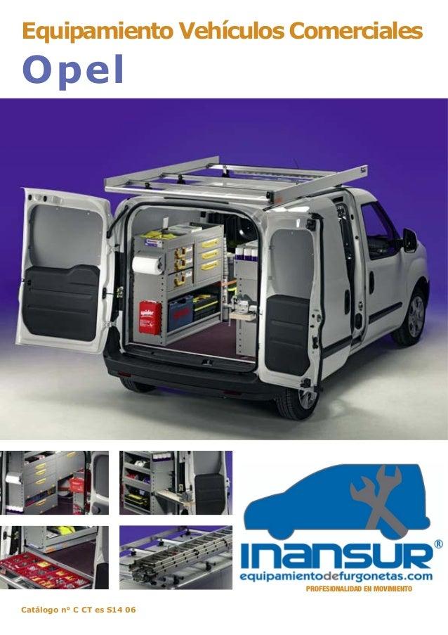 Equipamiento Vehículos Comerciales Opel Catálogo n° C CT es S14 06 PROFESIONALIDAD EN MOVIMIENTO