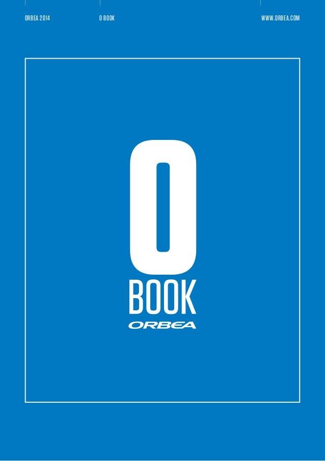 WWW.ORBEA.COMORBEA 2014 O BOOK