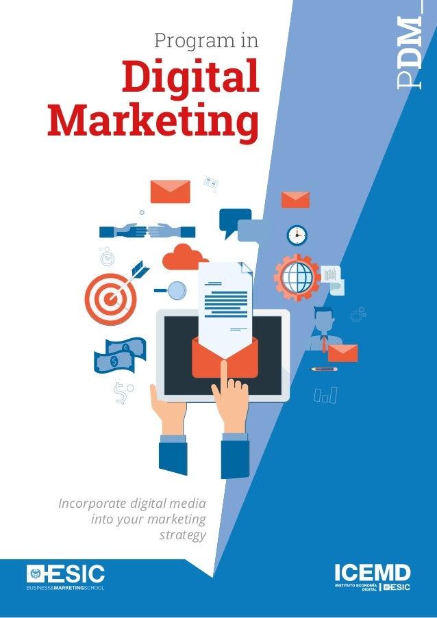PDM Program in Digital Marketing Incorporate digital media into your marketing strategy