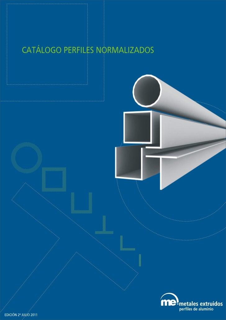 Catalogo perfiles normalizados 2011 for Perfiles de aluminio catalogo