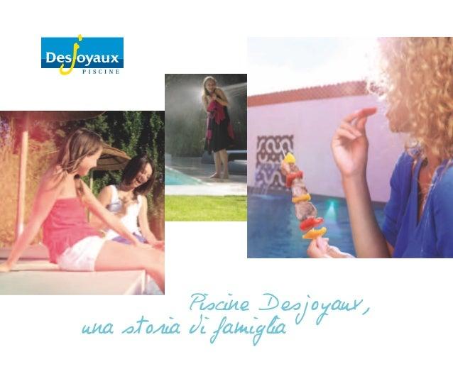 Piscine Desjoyaux,una storia di famiglia