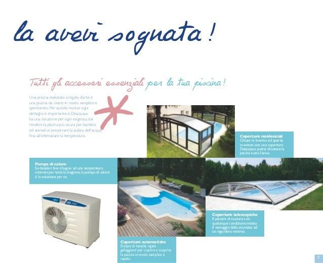 Prezzi piscine piemonte piscine desjoyaux collegno for Piscine desjoyaux