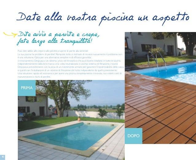 piscine interrate piemonte piscine desjoyaux collegno. Black Bedroom Furniture Sets. Home Design Ideas