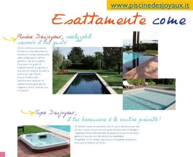 Piscine fuoriterra piemonte piscine desjoyaux collegno for Piscine desjoyaux