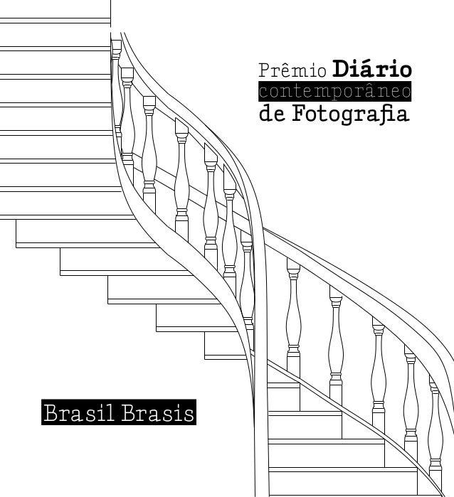 Brasil BrasisPrêmio Diáriocontemporâneode Fotografia