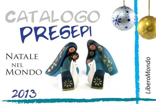 Catalogo 2013 presepi LiberoMondo Natale nel Mondo
