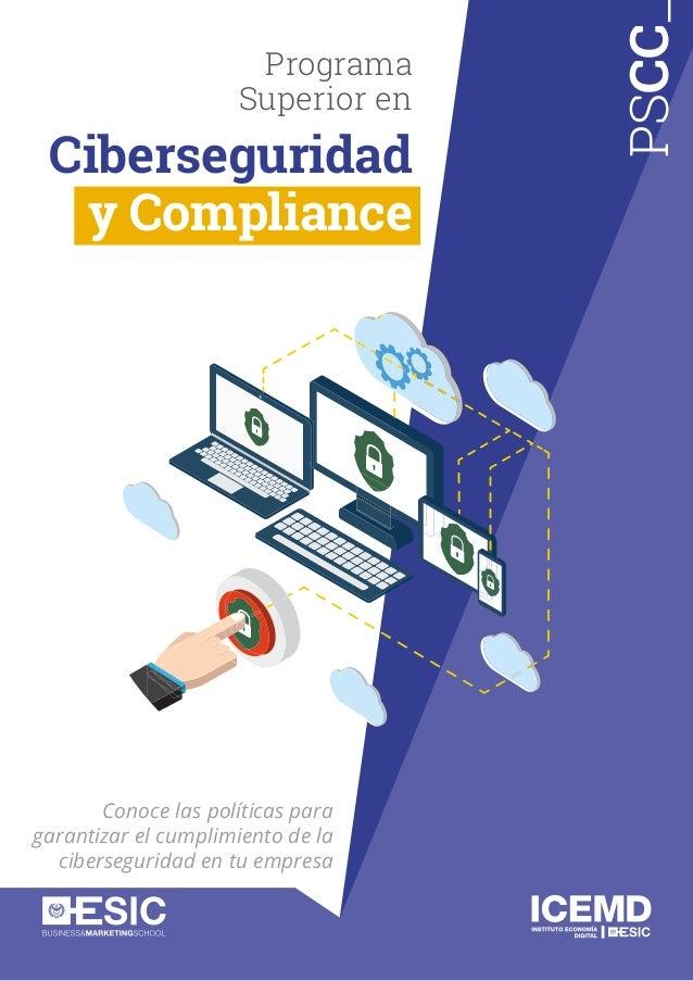 PSCC Conoce las políticas para garantizar el cumplimiento de la ciberseguridad en tu empresa Programa Superior en Ciberseg...