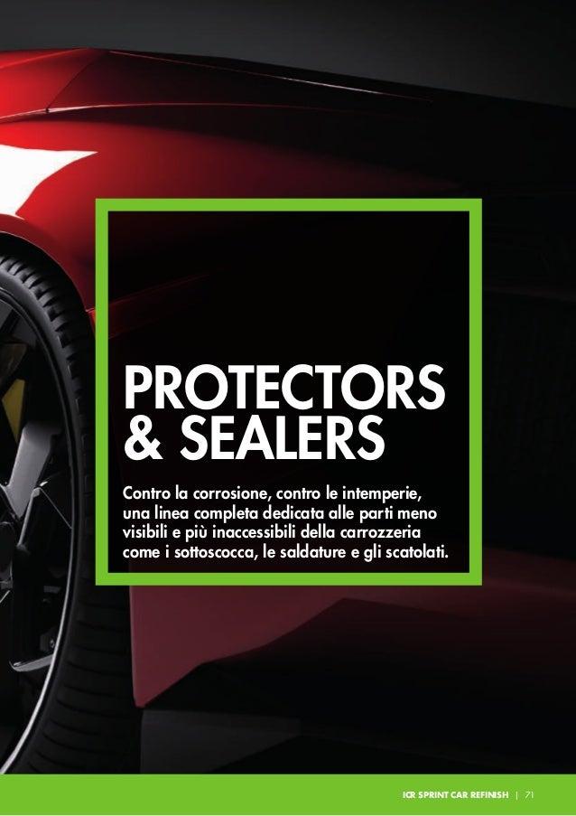 PROTECTORS & SEALERS B320 EXTRA BODY Vernice protettiva per il trattamento antiabrasivo delle scocche, fasce laterali, int...