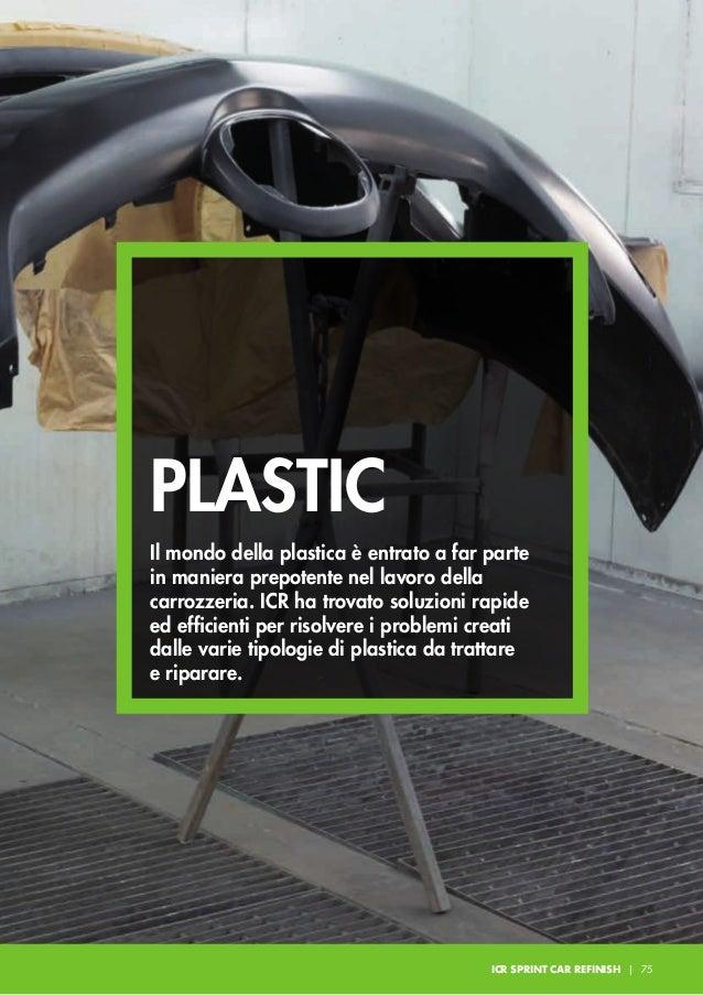 PLASTIC S35 PLASTIC PUTTY Stucco flessibile consigliato specificamente per la stuccatura di materie plastiche ad eccezione...