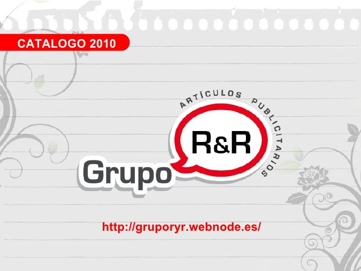 http://gruporyr.webnode.es/ CATALOGO 2010