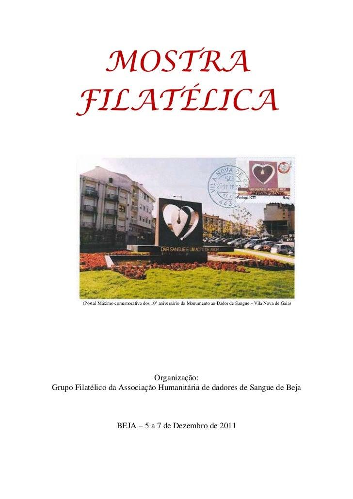 MOSTRA      FILATÉLICA        (Postal Máximo comemorativo dos 10º aniversário do Monumento ao Dador de Sangue – Vila Nova ...