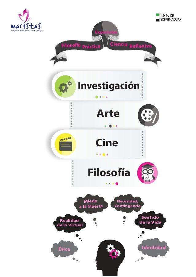 Investigación Arte Cine Filosofía Filosofía Práctica Ciencia Reflexiva Colegio Nuestra Señora del Carmen - Badajoz Ética I...