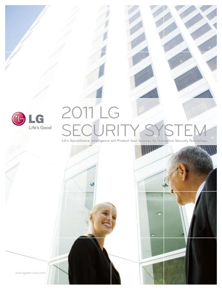 2011 LG                      SECURITY SYSTEM                      LG's Surveillance intelligence will protect your Success...