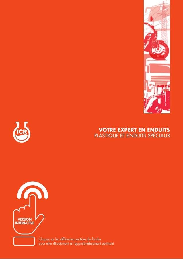 VOTRE EXPERT EN ENDUITS PLASTIQUE ET ENDUITS SPÉCIAUX Cliquez sur les différentes sections de l'index pour aller directeme...