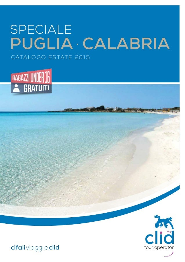 CATALOGO ESTATE 2015 speciale PUGLIA · CALABRIA mc3