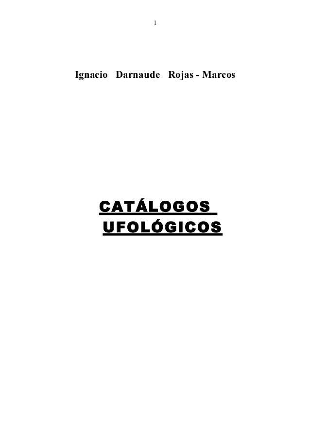 Ignacio Darnaude Rojas - Marcos CATÁLOGOS UFOLÓGICOS 1