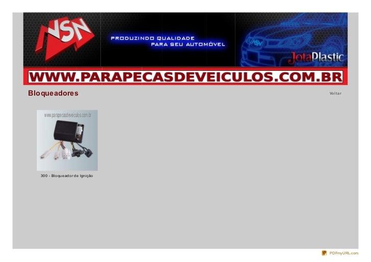 Bloqueadores                         Vo lt ar    www.parapecasdeveiculos.com.br   300 - Bloqueador de Ignição             ...