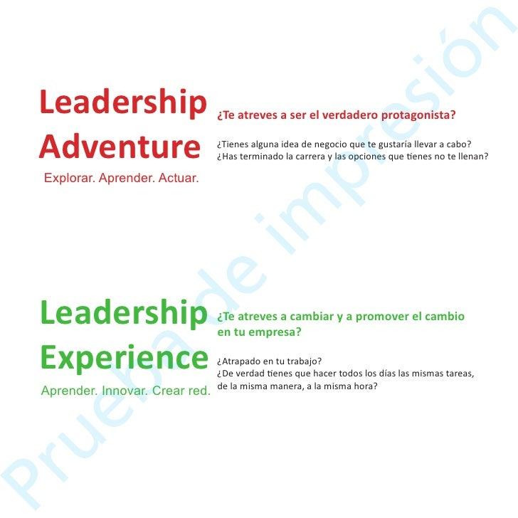 Metodología   Sesiones de 4 horas cada semana desarrollándose bajo una              metodología de coaching grupal.       ...