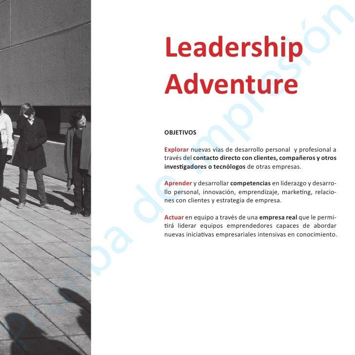 LeadershipExperienceOBJETIVOSAprender y desarrollar competencias en liderazgo, innova-ción, emprendizaje, marketing, relac...