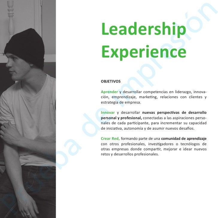 Aprendizaje individual y en equipoAprender a ser líderes, empezando por uno mismo y abordandoen profundidad el liderazgo e...