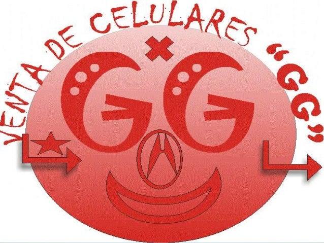 """Empresa """"GG"""" Venta de Celulares"""