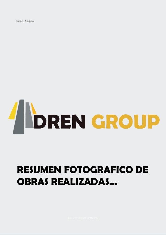 Resumen fotografico de obras realizadas... Tierra Armada www.stockindesign.com