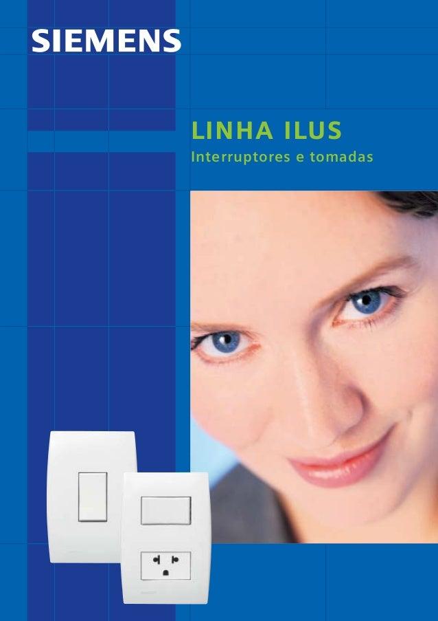 *catalogo ILUS 12pgs  5/11/06  5:29 PM  Page 1  LINHA ILUS Interruptores e tomadas