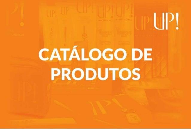 UP!   CATÁLOGO DE PRODUTOS