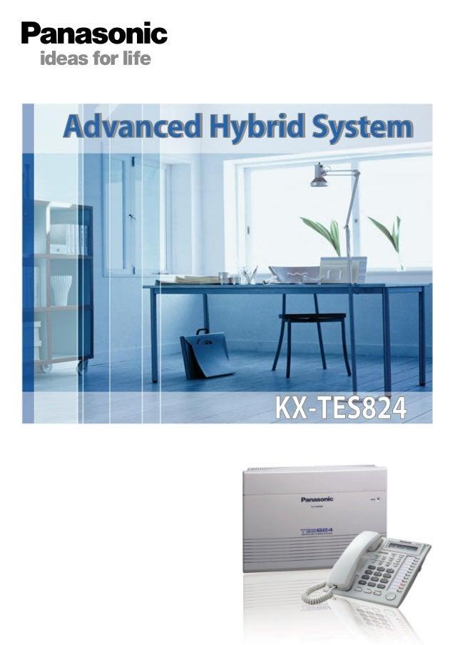 Advanced Hybrid System  KX-TES824