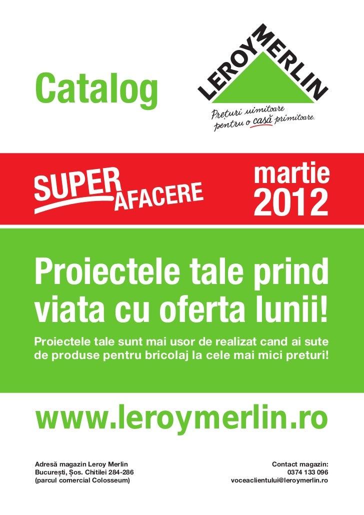 Catalog Leroy Merlin Super Afacere Martie