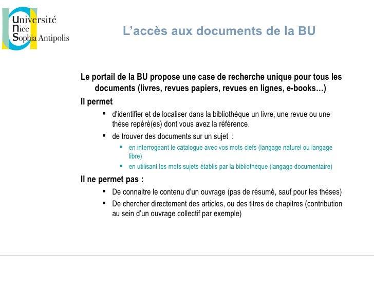 L'accès aux documents de la BULe portail de la BU propose une case de recherche unique pour tous les     documents (livres...