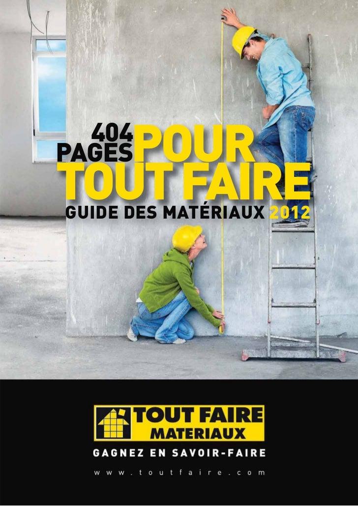 404   POURPAGESTOUT FAIREGUIDE DES MATÉRIAUX 2012